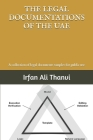 The Legal Documentations of the Uae: A collection of legal documents samples for public use Cover Image