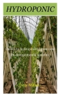 Hydroponic: Guides to hydroponic systems and its environmental benefits. Cover Image