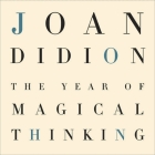 The Year of Magical Thinking Cover Image