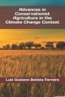 Advances in Conservationist Agriculture in the Climate Change Context Cover Image