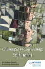 Challenges in Counselling: Self-Harm Cover Image