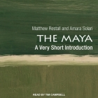 The Maya Lib/E: A Very Short Introduction Cover Image