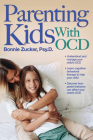 Parenting Kids with Ocd: A Guide to Understanding and Supporting Your Child with Ocd Cover Image