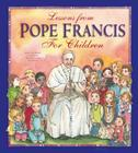 Lessons from Pope Francis for Children Cover Image