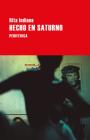 Hecho en Saturno (Largo recorrido) Cover Image