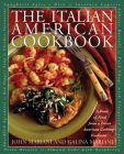 The Italian American Cookbook: A Feast of Food from a Great American Cooking Tradition Cover Image