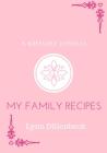 My Family Recipes: A Family Recipe Keepsake Journal Cover Image