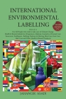 International Environmental Labelling Vol.4 Health and Beauty: For All Health & Beauty Industries (Fragrances, Makeup, Cosmetics, Personal Care, Sunsc Cover Image
