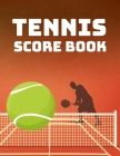 Tennis Score Book: Game Record Keeper for Singles or Doubles Play - Tennis Ball and Net on Red Design Cover Image