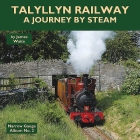 Talyllyn Railway: A Journey by Steam Cover Image
