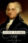 John Adams: A Life Cover Image