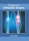 Handbook of Orthopedic Surgery Cover Image