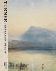 Turner: The Sea and the Alps Cover Image