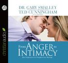 The from Anger to Intimacy: How Forgiveness Can Transform a Marriage Cover Image