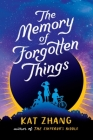 The Memory of Forgotten Things Cover Image