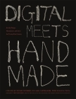 Digital Meets Handmade: Jewelry Design, Manufacture, and Art in the Twenty-First Century Cover Image