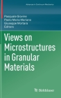 Views on Microstructures in Granular Materials Cover Image