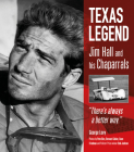 Texas Legend: Jim Hall and his Chaparrals Cover Image