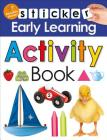 Sticker Early Learning: Activity Book: Reusable Stickers Cover Image