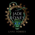 The Jade Bones Cover Image