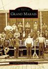 Grand Marais (Images of America (Arcadia Publishing)) Cover Image