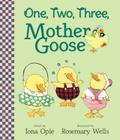 One, Two, Three, Mother Goose (My Very First Mother Goose) Cover Image
