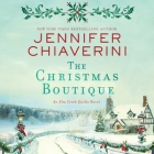 The Christmas Boutique: An ELM Creek Quilts Novel Cover Image