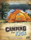 Camping for Kids (Into the Great Outdoors) Cover Image