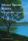 Silence Speaks Beauty Cover Image