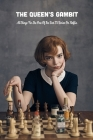 The Queen's Gambit: All Things For The One Of The Best TV Series On Netflix: The Queen's Gambit Trivia Book Cover Image