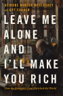 Leave Me Alone and I'll Make You Rich: How the Bourgeois Deal Enriched the World Cover Image
