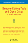 Genome Editing Tools and Gene Drives: A Brief Overview (Pocket Guides to Biomedical Sciences) Cover Image