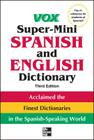 Vox Super-Mini Spanish and English Dictionary (Vox Dictionary) Cover Image