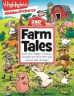 Farm Tales: Solve the Hidden Pictures® puzzles and fill in the silly stories with stickers! (Highlights Hidden Pictures Silly Sticker Stories) Cover Image