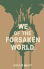 we of the forsaken world... Cover Image