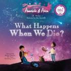 Annabelle & Aiden: What Happens When We Die? Cover Image