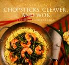 Chopsticks, Cleaver, and Wok: Homestyle Chinese Cooking Cover Image