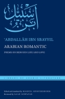 Arabian Romantic: Poems on Bedouin Life and Love (Library of Arabic Literature #33) Cover Image