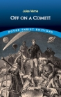 Off on a Comet! (Dover Thrift Editions) Cover Image