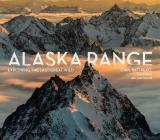 Alaska Range: Exploring the Last Great Wild Cover Image