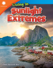 Living in Sunlight Extremes (Smithsonian Readers) Cover Image