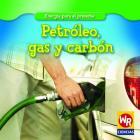 Petroleo, Gas y Carbon (Energia Para El Presente) Cover Image