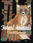 Forest Animals Coloring Book: Adult Wildlife and Nature Coloring Book Cover Image