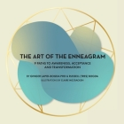 The Art of the Enneagram: 9 Paths to Awareness, Acceptance and Transformation Cover Image