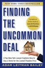 Finding the Uncommon Deal: A Top New York Lawyer Explains How to Buy a Home for the Lowest Possible Price Cover Image