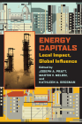 Energy Capitals: Local Impact, Global Influence (Pittsburgh Hist Urban Environ) Cover Image