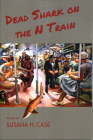 Dead Shark on the N Train Cover Image