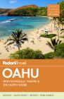 Fodor's Oahu: With Honolulu, Waikiki & the North Shore (Full-Color Travel Guide #7) Cover Image