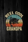 Final Planning Book: Reel Cool Grandpa Grandpa Fishing Fathers Day Cover Image