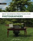 Best Business Practices for Photographers, Third Edition Cover Image